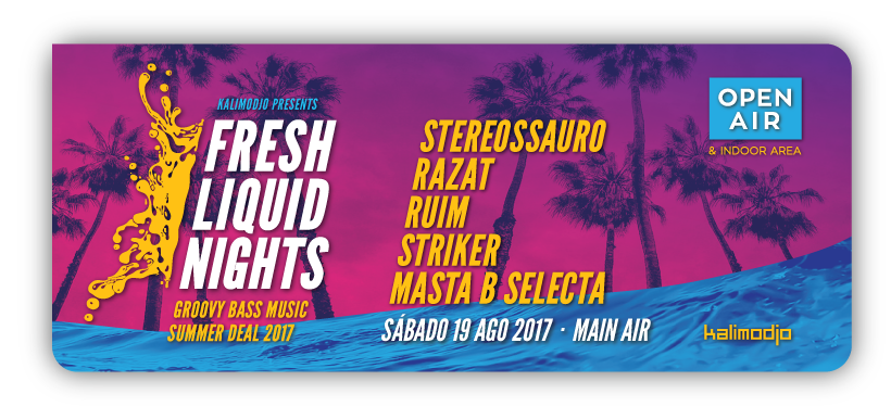 Img - FRESH LIQUID NIGHTS 2017 - SUMMER DEAL - 12 AGOSTO