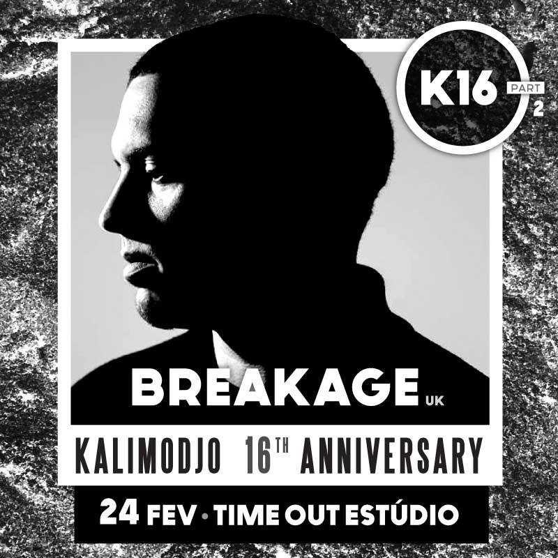 Img - K16 - 16º ANIVERSÁRIO KALIMODJO PARTE 2 - 2018 - BREAKAGE
